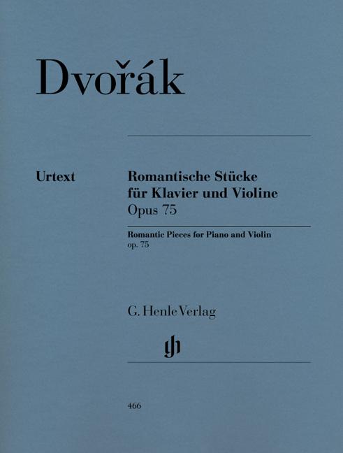 Antonín Dvo?ák: Romantic Pieces for Piano and Violin op. 75: Violin: