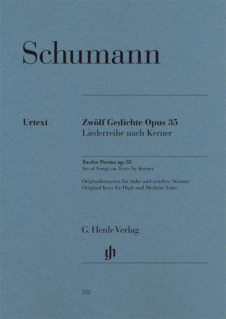 Robert Schumann: Twelve Poems Op. 35  Set Of Songs On Texts: High Voice: Vocal