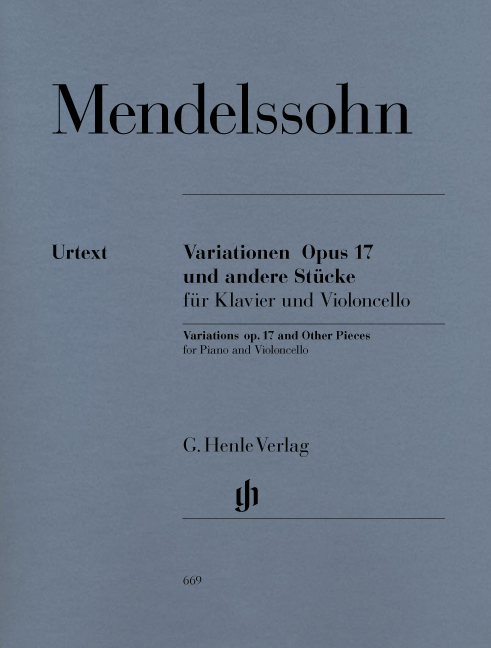 Felix Mendelssohn Bartholdy: Variationen Opus 17 Und Andere Stücke: Cello: