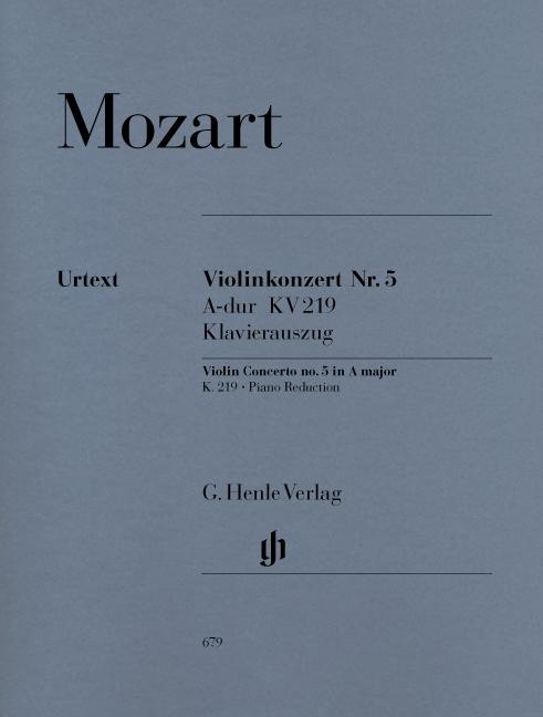Wolfgang Amadeus Mozart: Violin Concerto no. 5 A major K. 219: Violin: