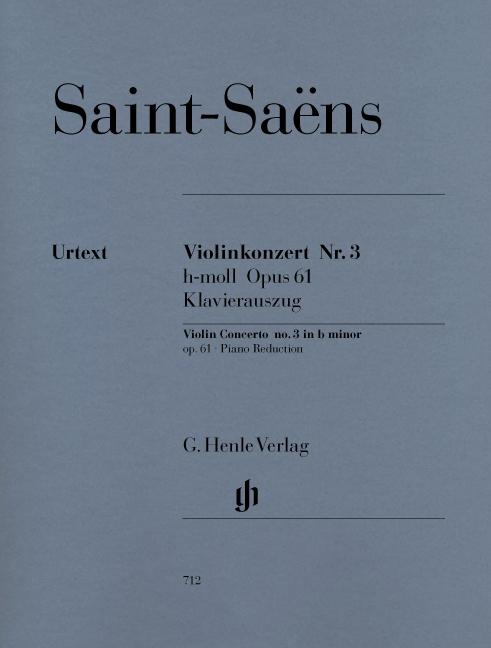 Camille Saint-Saëns: Violin Concerto No.3 In B Minor Op.61: Violin: Instrumental