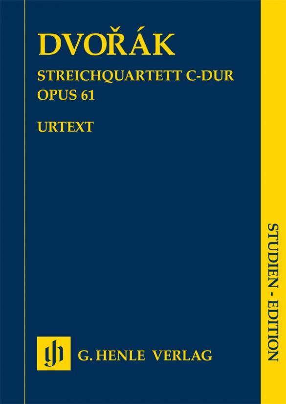 Antonín Dvorak: Streichquartett C-Dur Opus 61: String Ensemble: Study Score