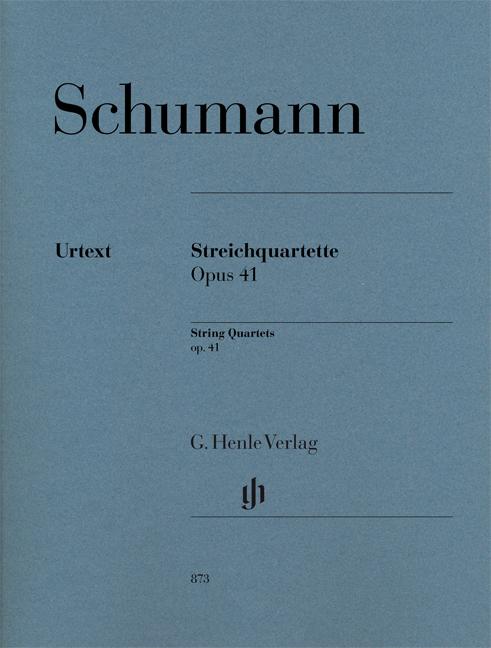 Robert Schumann: String Quartets Op.41: String Quartet: Score and Parts