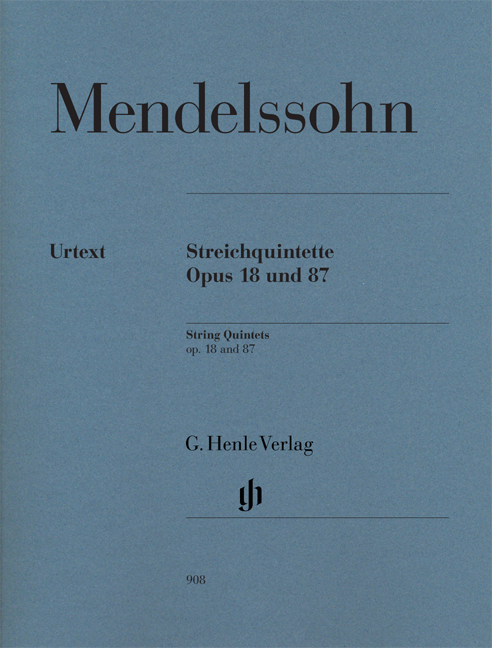 Felix Mendelssohn Bartholdy: String Quintets Op.18 and 87: String Ensemble: