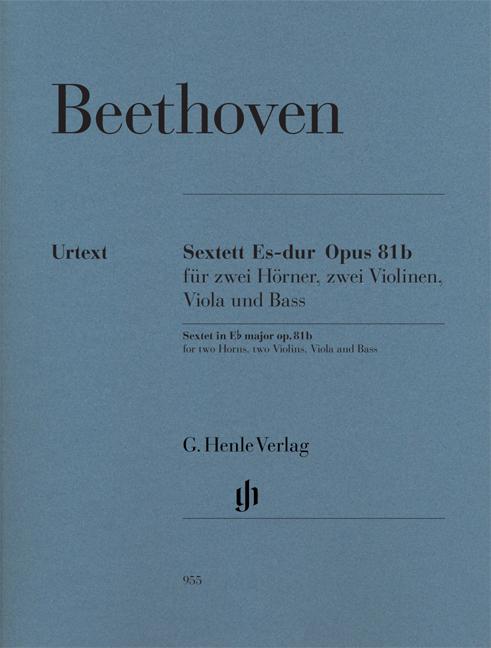 Ludwig van Beethoven: Sextet In E Flat Op.81b - Urtext Parts: Ensemble: Parts