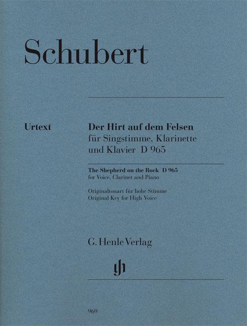 Franz Schubert: The Shepherd On The Rock: High Voice: Vocal Work