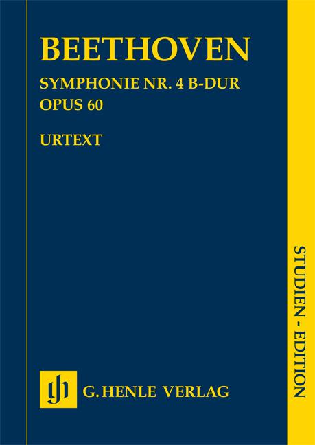 Ludwig van Beethoven: Symphony No. 4 In B Flat Op. 60: Orchestra: Study Score