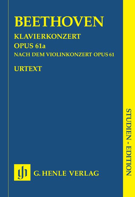 Ludwig van Beethoven: Piano Concerto Op. 61a After The Violin Concerto: Piano: