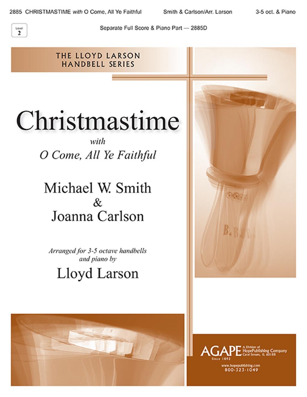 Michael W. Smith Joanna Carlson: Christmastime with O Come  All Ye Faithful:
