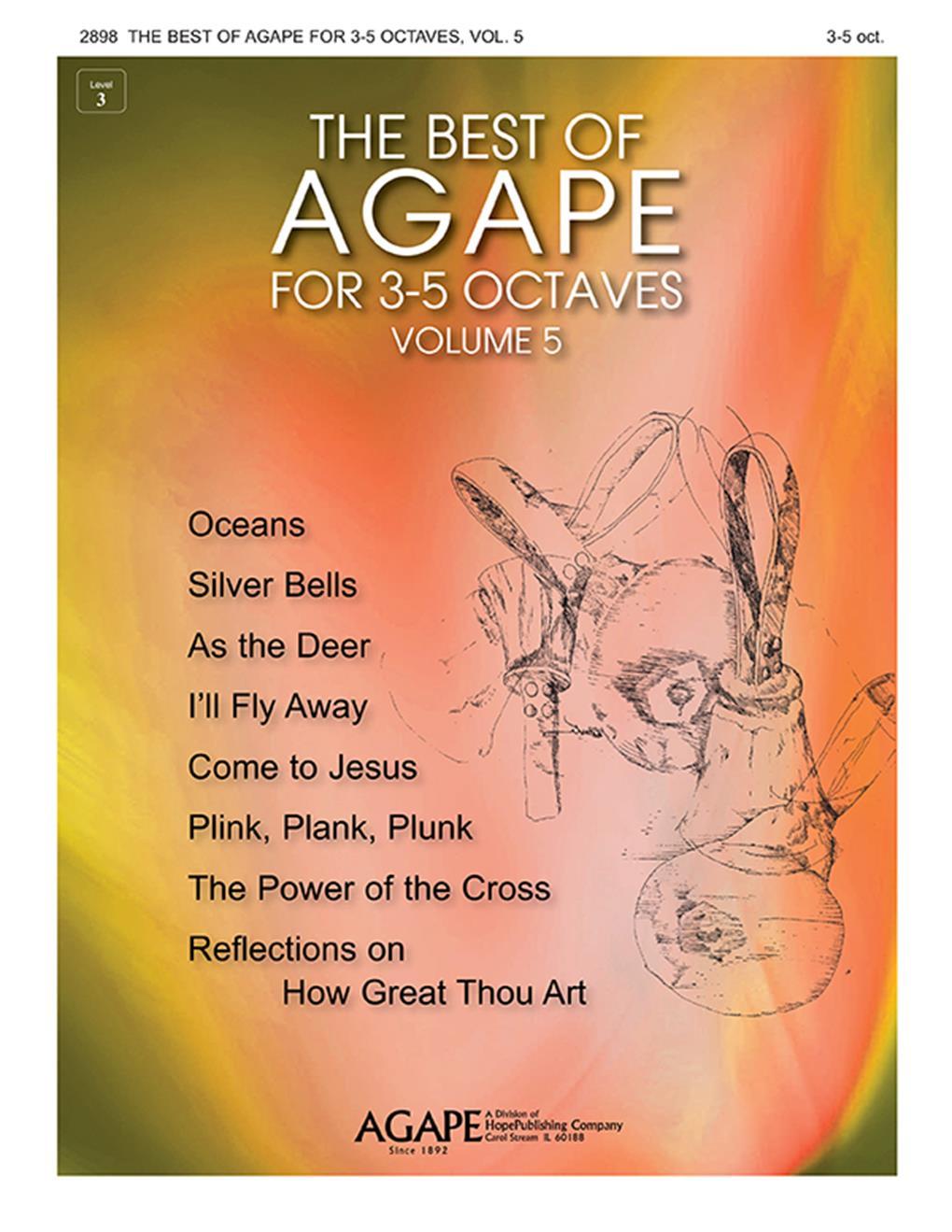 The Best of Agape for 3-5 Octaves  Vol. 5: Handbells
