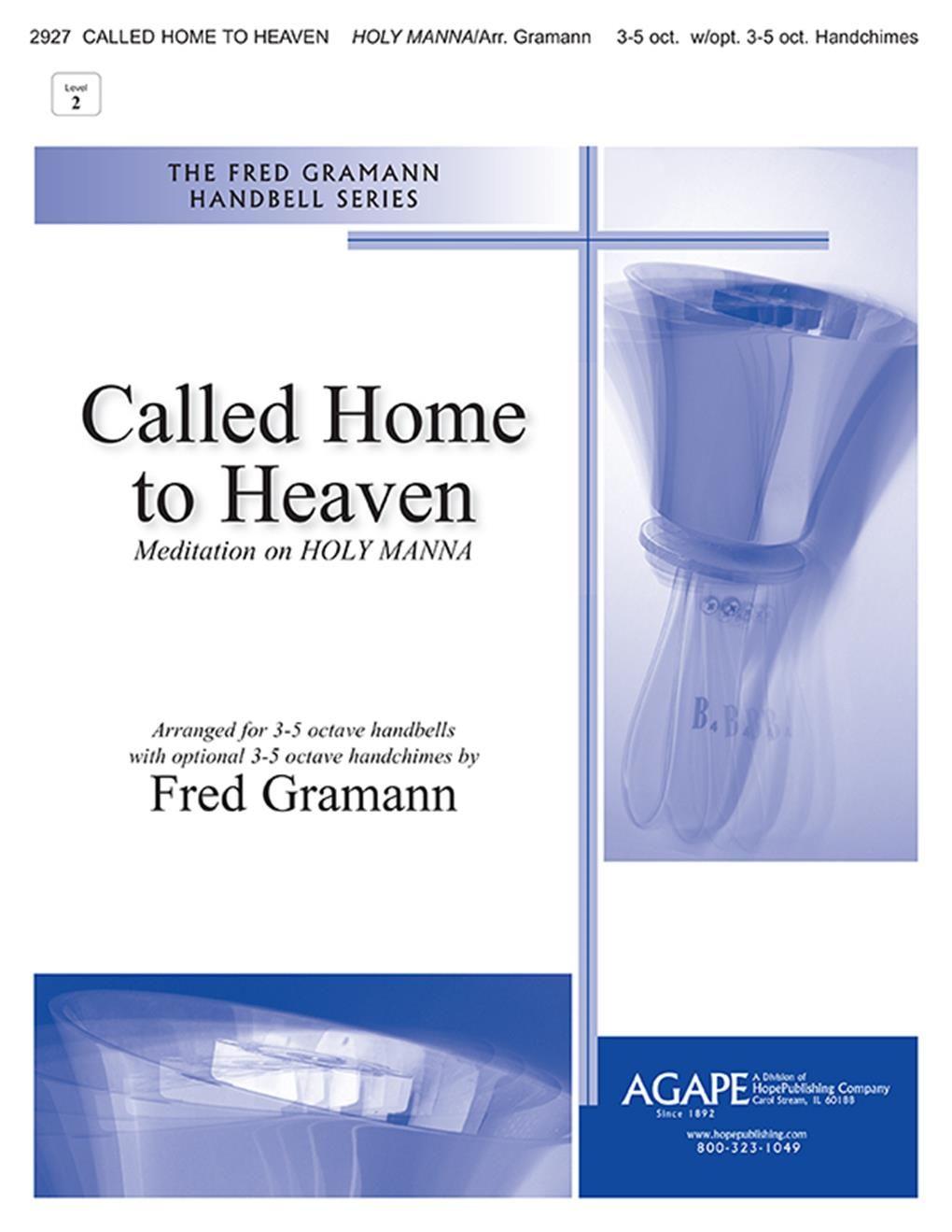 Called Home To Heaven: Handbells: Instrumental Work