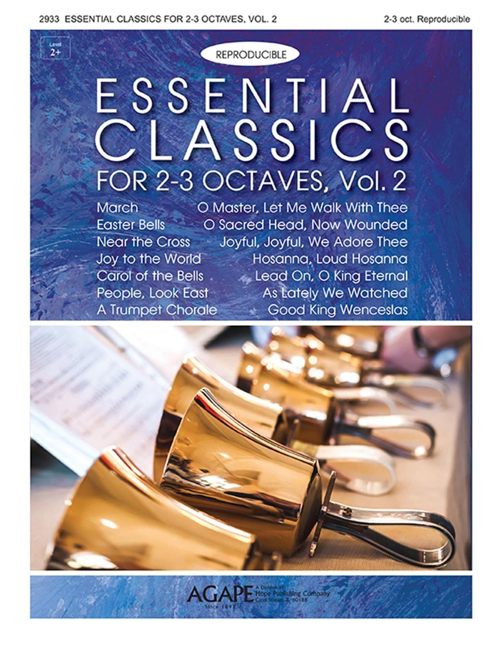 Essential Classics for 2-3 Octaves  Vol. 2: Handbells: Instrumental Album
