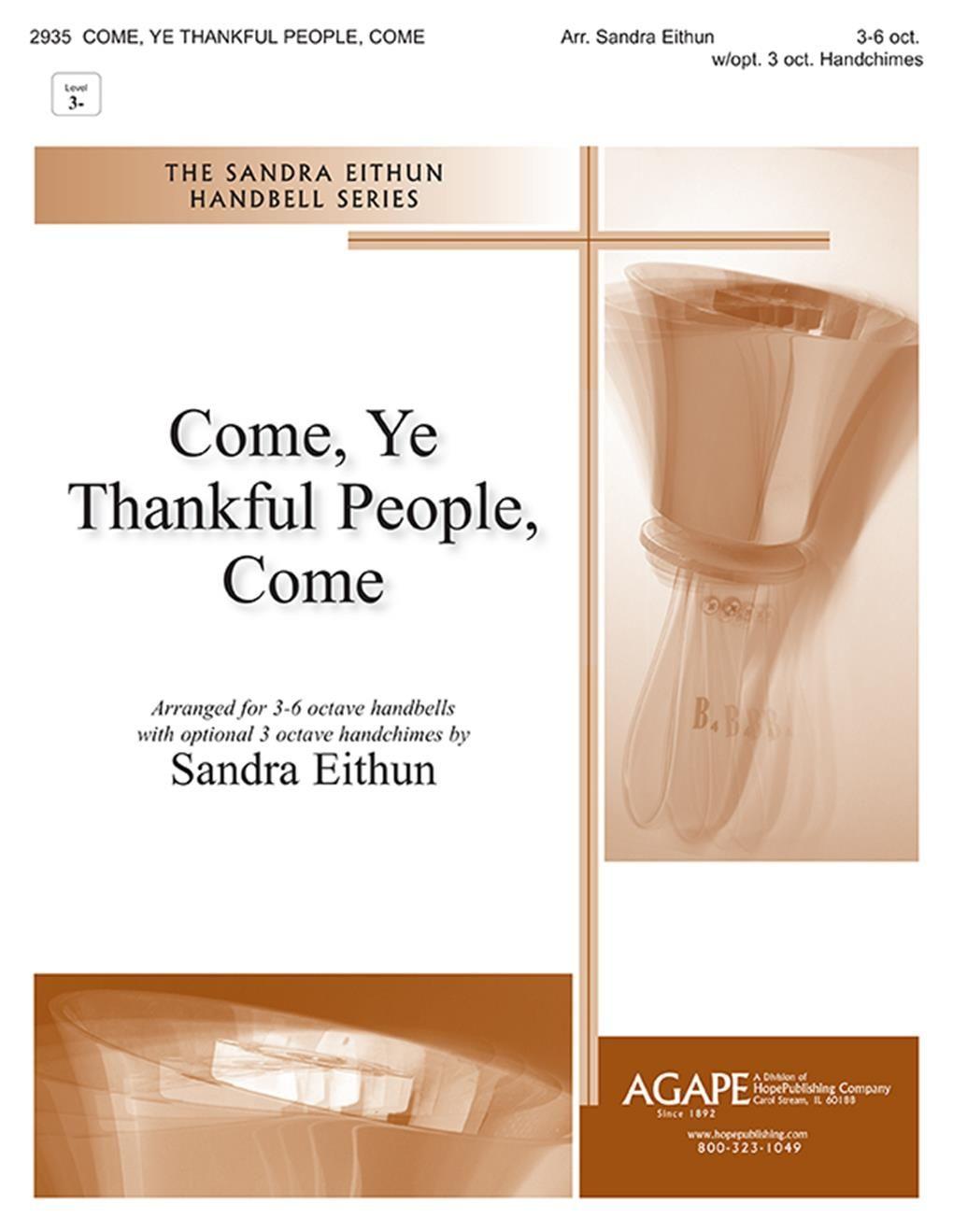 Come  Ye Thankful People  Come: Handbells: Instrumental Work