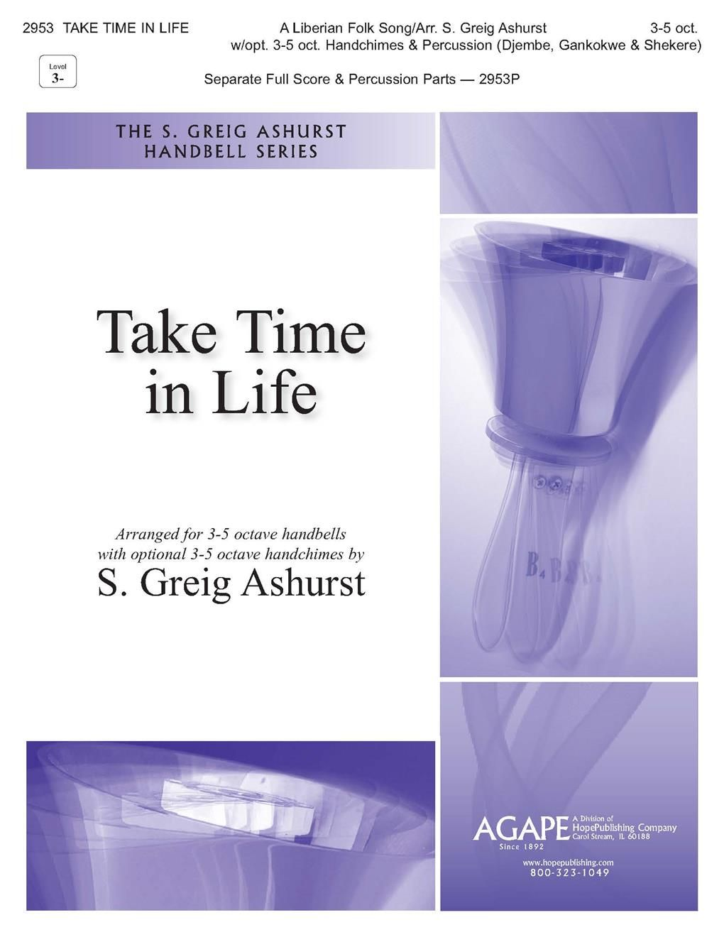 Take Time in Life: Handbells: Score and Parts