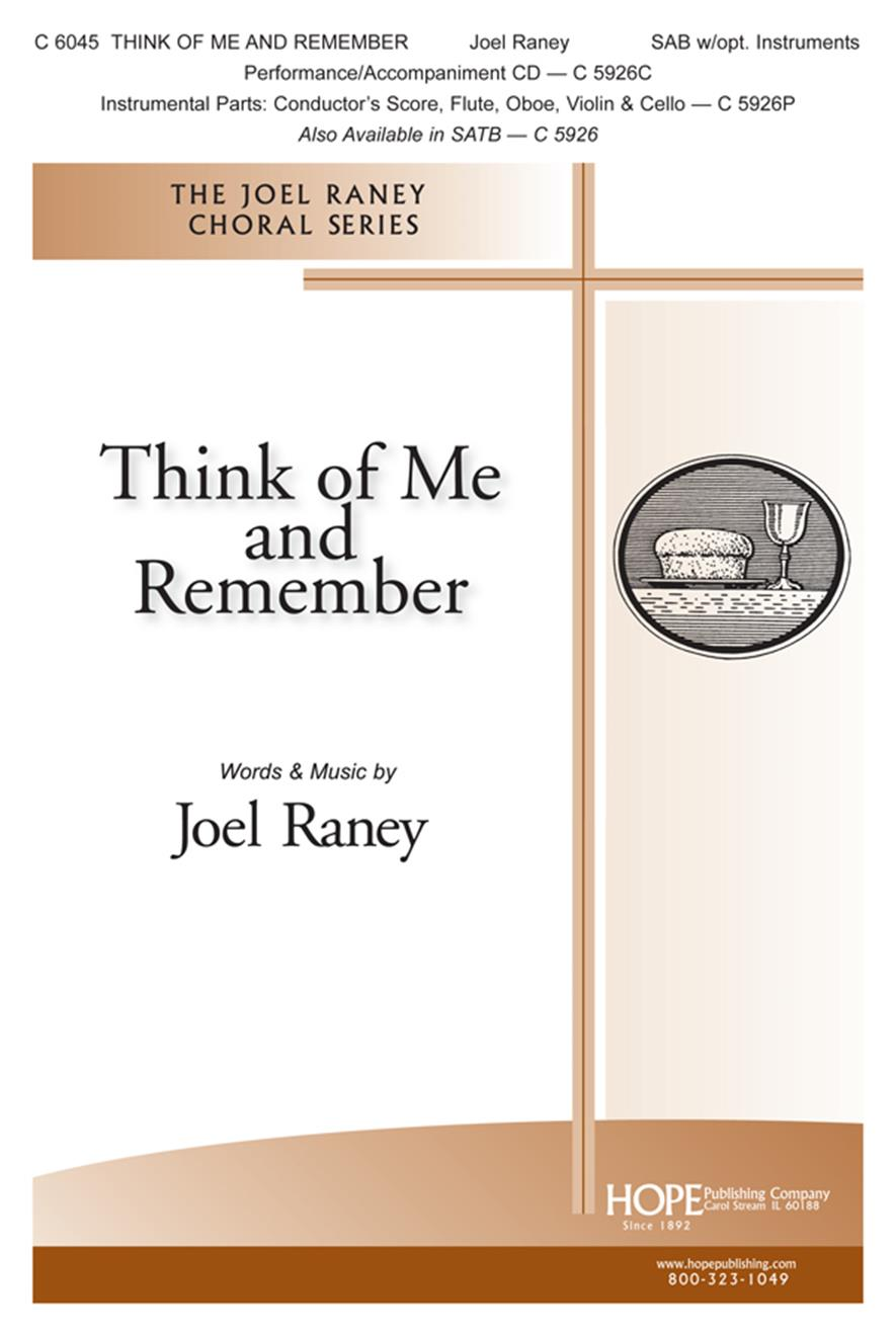 Think of Me and Remember: SAB: Vocal Score