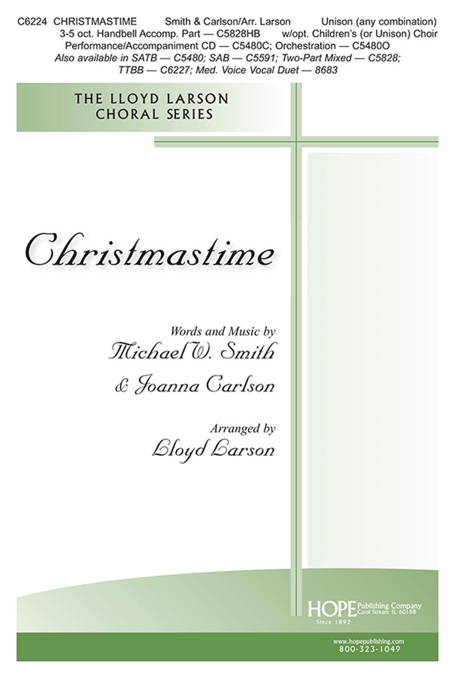 Michael W. Smith Joanna Carlson: Christmastime: Unison Voices: Vocal Score