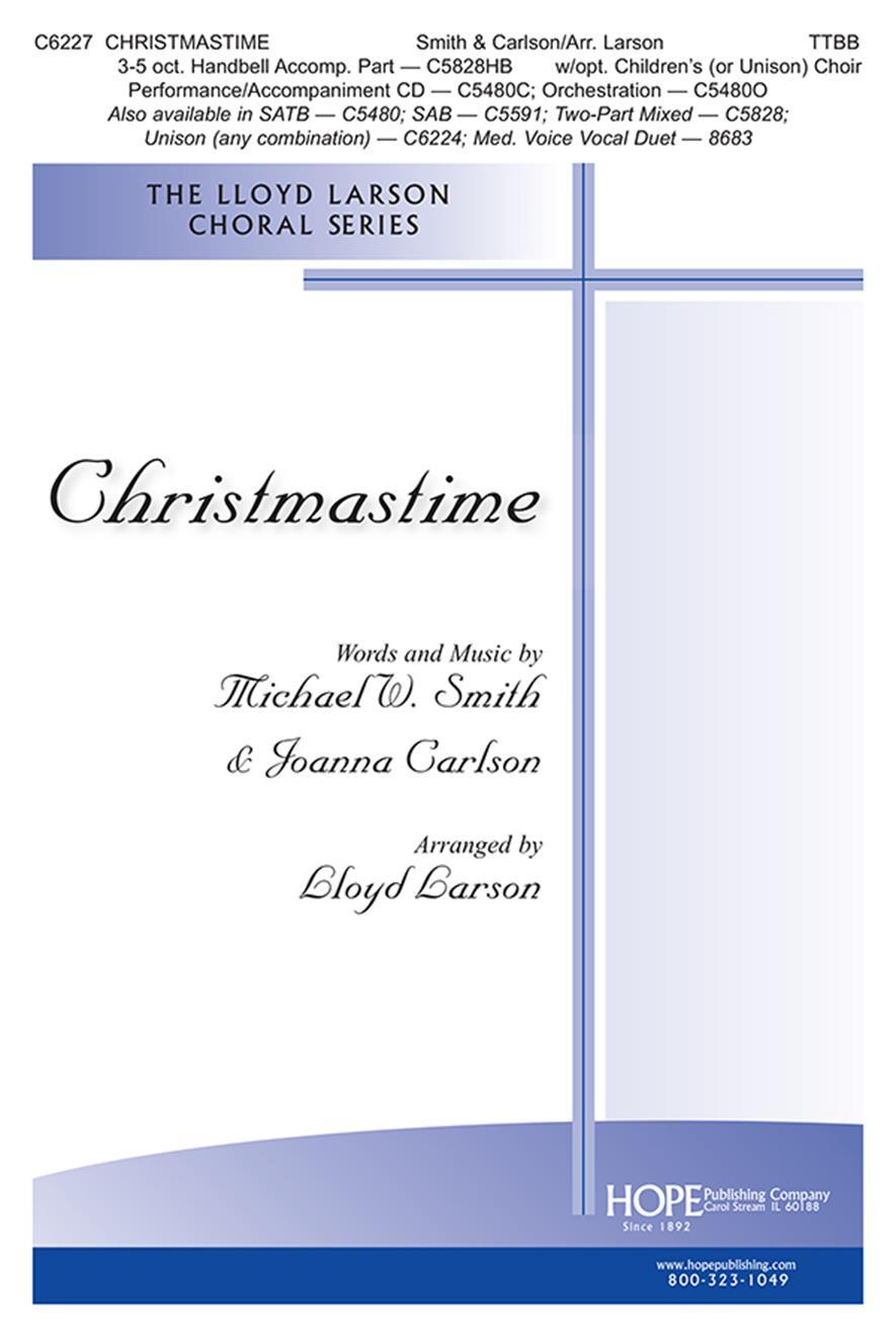 Michael W. Smith Joanna Carlson: Christmastime: TTBB: Vocal Score