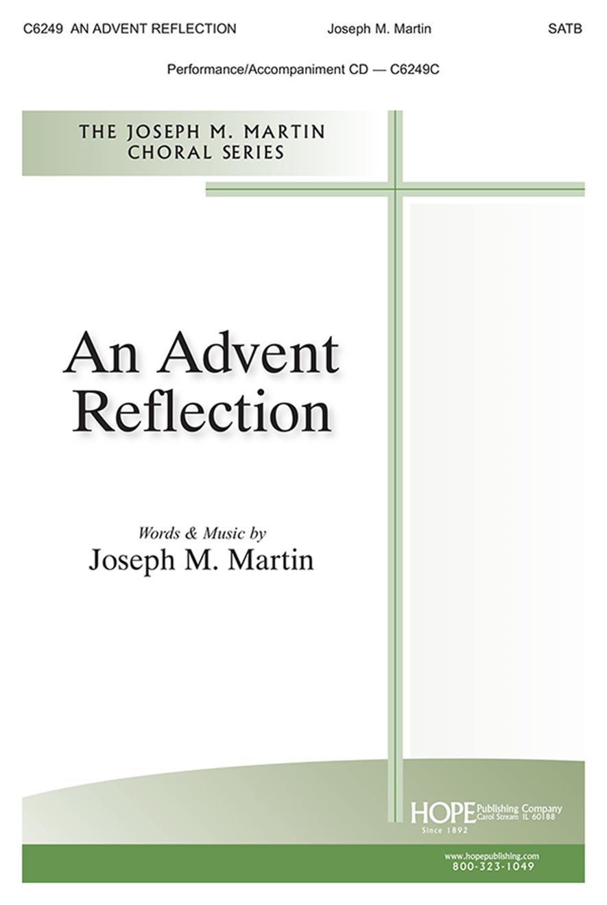 Joseph M. Martin: An Advent Reflection: SATB