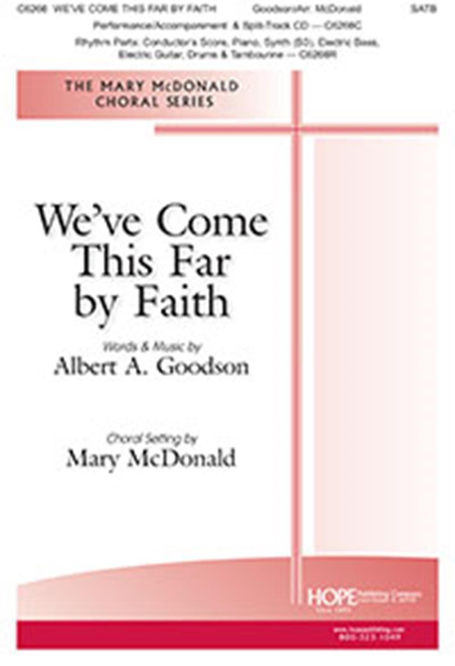 We Come This Far By Faith: Mixed Choir: Vocal Score