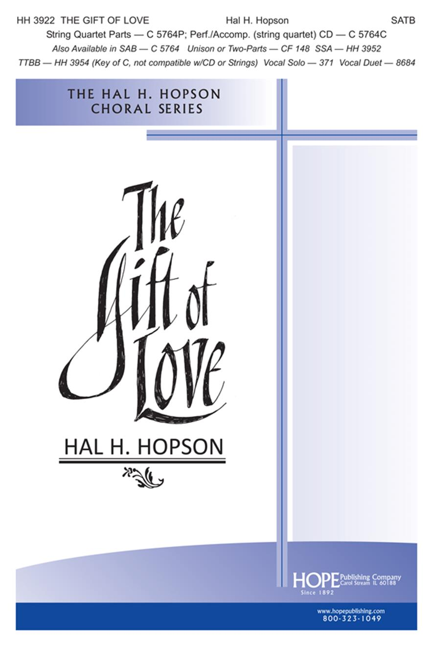 Hal H. Hopson: The Gift of Love: SATB: Vocal Score