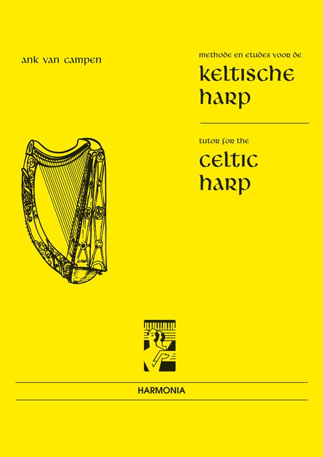 Celtic Harp Methode 1: Harp: Instrumental Tutor