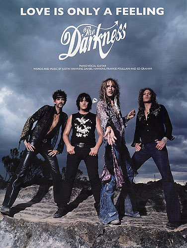 The Darkness: Love Is Only A Feeling: Piano  Vocal  Guitar: Single Sheet