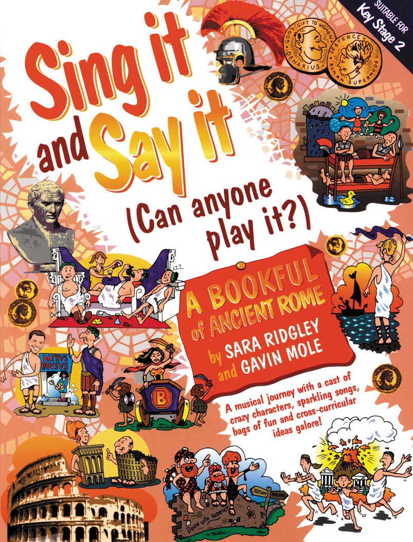 Sing It & Say It Ancient Rome: Piano  Vocal  Guitar: Mixed Songbook