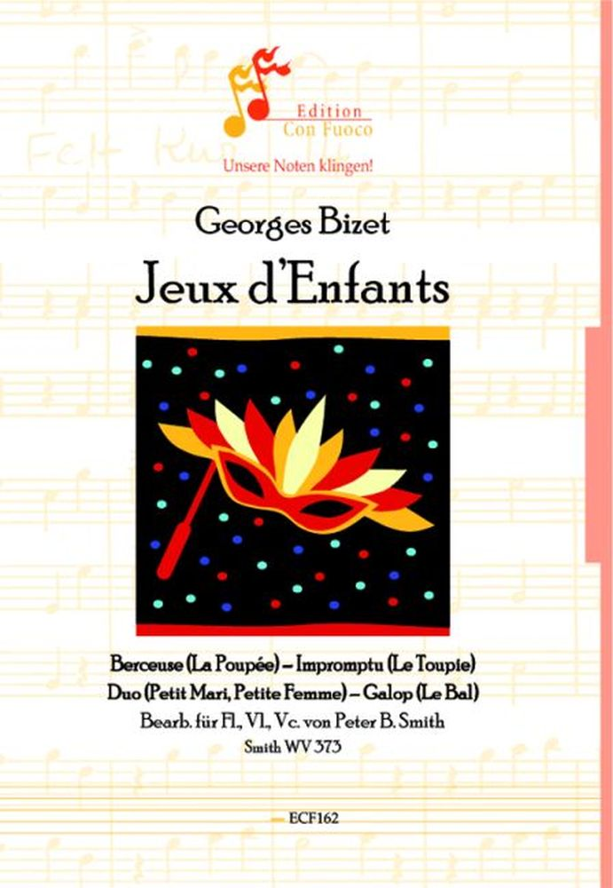 Georges Bizet: Jeux d'Enfants WV 373: Mixed Trio: Instrumental Work