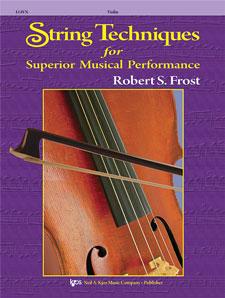 String Techniques for Superior Musical Performance: String Quartet: Instrumental