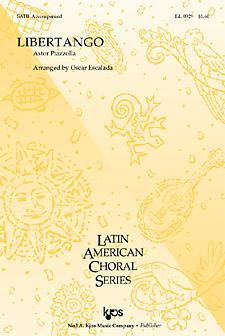Astor Piazzolla: Libertango: SATB: Vocal Score