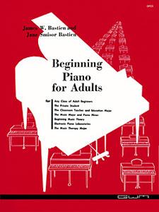 James Bastien: Beginning Piano For Adults: Piano: Instrumental Tutor