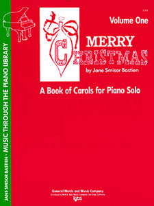 James Bastien: Merry Christmas 1: Piano: Mixed Songbook