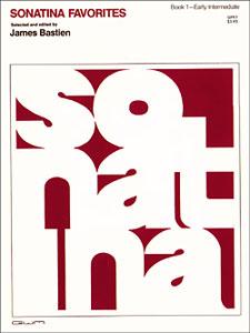 James Bastien: Sonatina Favorites 1: Piano: Instrumental Album