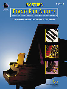 James Bastien: Piano For Adults 2: Piano: Instrumental Tutor