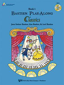Lisa Bastien Lori Bastien Jane Smisor Bastien: Bastien Play-Along Classics Vol.