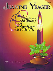 Jeanine Yeager: Christmas Celebrations: Piano: Instrumental Album