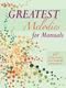Greatest Melodies For Manuals: Organ: Instrumental Album
