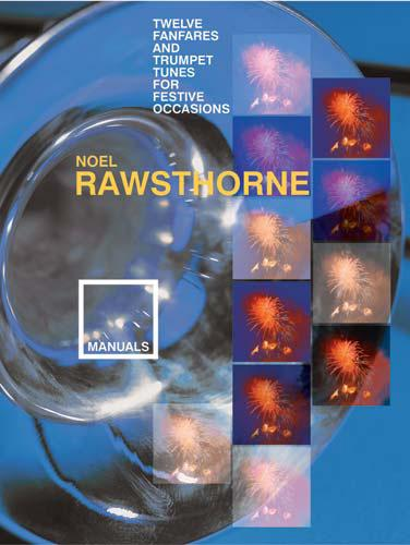 Noel Rawsthorne: 12 Fanfares and Trumpet Tunes Festive Occasions