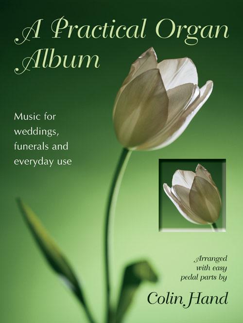 Colin Hand: A Practical Organ Album