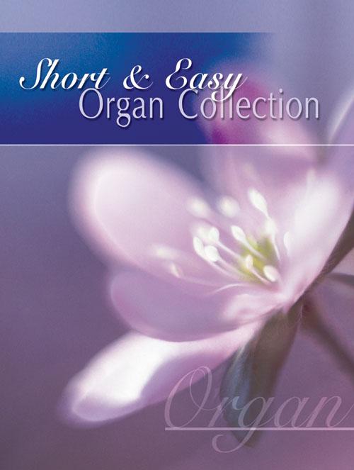Short & Easy Organ Collection