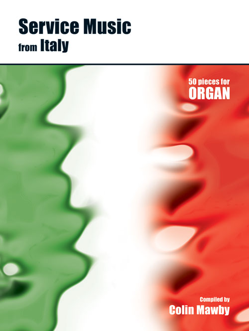Service Music from Italy: Organ: Instrumental Album