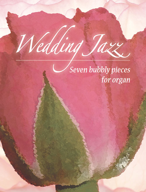 Wedding Jazz: Organ: Instrumental Album