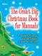 The Great Big Christmas Book for Manuals: Organ: Instrumental Album