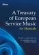 A Treasury of European Service Music for Manuals: Organ: Instrumental Album