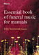 Essential Book of Funeral Music for Manuals: Organ: Mixed Songbook