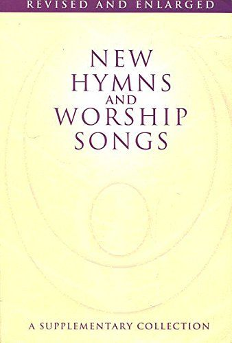 New Hymns and Worship Songs - Full Music: Vocal: Mixed Songbook