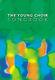 Young Choir Song Book: Mixed Choir: Vocal Album
