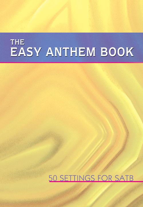 Easy Anthem Book: SATB: Vocal Album