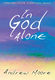 Andrew Moore: In God Alone - Full Score: Mixed Choir