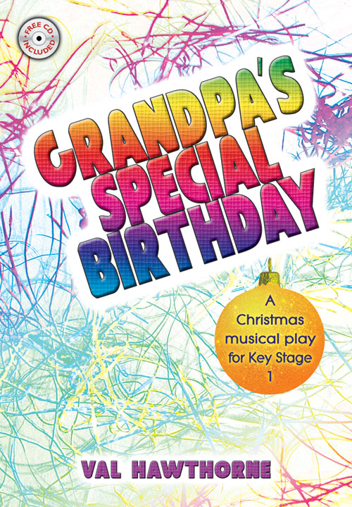 Val Hawthorne: Grandpa's Special Birthday: Mixed Choir: Vocal Album